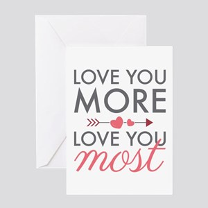 Love You Most Greeting Cards