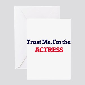 Trust me, I'm the Actress Greeting Cards