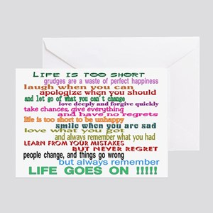 LIFE GOES ON Greeting Card