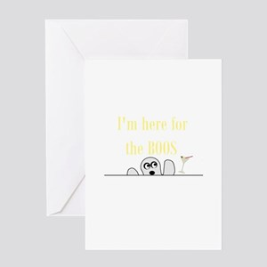 I'M HERE FOR THE BOOS Greeting Card