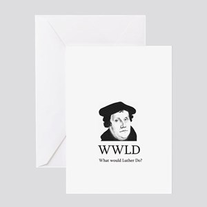 What would Luther do? Greeting Cards