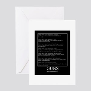 Guns... Any More Questions? Greeting Card