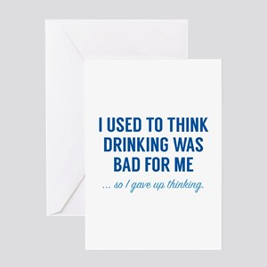 I Gave Up Thinking Greeting Card