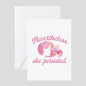 Nevertheless She Persisted Greeting Card