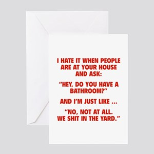 Do You Have A Bathroom? Greeting Card