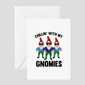 Chillin' With My Gnomies Greeting Card