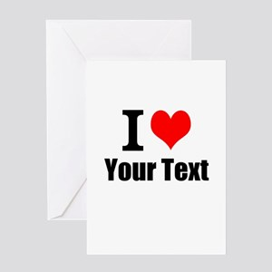 I Heart (your text here) Greeting Card
