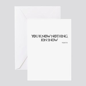 You know nothing, Jon Snow Greeting Cards