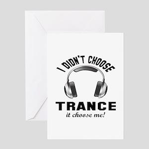 I didn't choose Trance Greeting Card