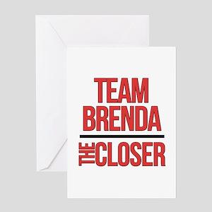 Team Brenda The Closer Greeting Card