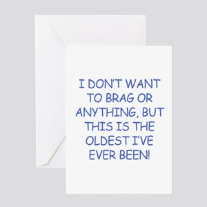 Birthday Humor (Brag) Greeting Card