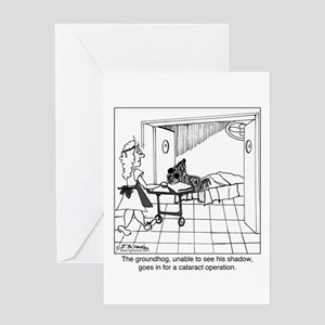 The groundhog has cataracts Greeting Card