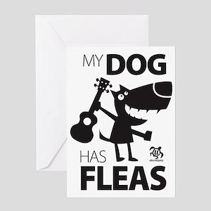 My Dog Has Fleas 13 Greeting Card