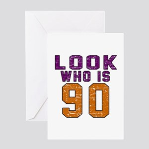 Look Who Is 90 Greeting Card
