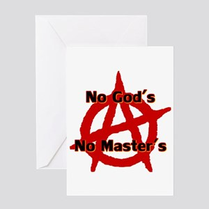 Anarchy No Gods Masters Card Greeting Cards