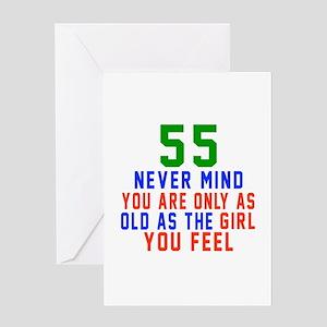55 Never Mind Birthday Designs Greeting Card