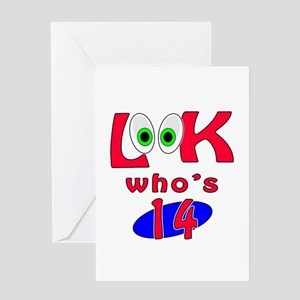 Look who's 14 ? Greeting Card