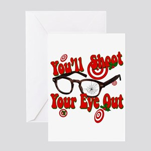 You'll shoot your eye out! Greeting Card