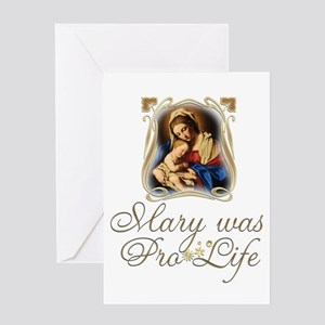 Mary was Pro-Life Greeting Card