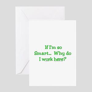 So Smart? Greeting Card