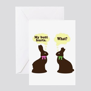 My butt hurts Chocolate bunnies Greeting Card