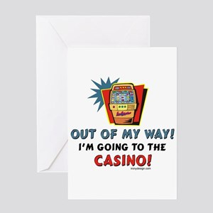 Out of My Way Casino! Greeting Cards