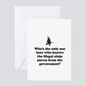 Illegal Government Ninja Move Greeting Card