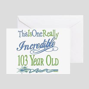 Incredible 103rd Greeting Card