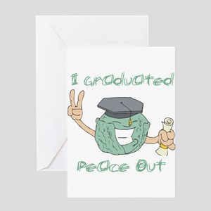 I Graduated, Peace Out Greeting Card