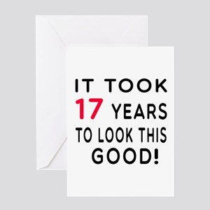 It Took 17 Birthday Designs Greeting Card