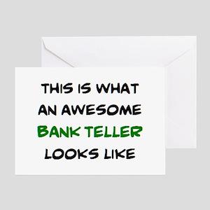 awesome bank teller Greeting Card