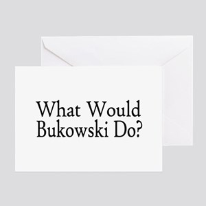 What Would Bukowski Do? Greeting Card