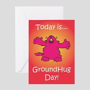 GroundHug Day Greeting Card