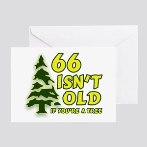 66 Isn't Old, If You're A Tree Greeting Card