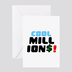 COOL MILLIONS! Greeting Cards