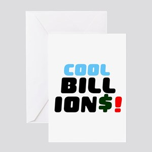 COOL BILLIONS! Greeting Cards