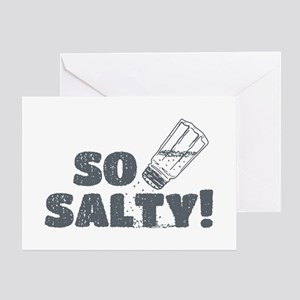 So Salty Greeting Card