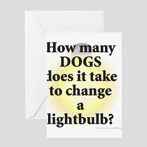 Dogs Change Lightbulb Greeting Cards