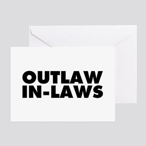 Outlaw In-Laws Greeting Card