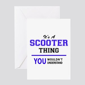 SCOOTER thing, you wouldn't underst Greeting Cards