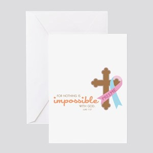 Nothing Is Impossible with God Greeting Cards