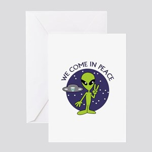 WE COME IN PEACE Greeting Cards