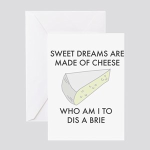 Sweet dreams are made of cheese Greeting Cards