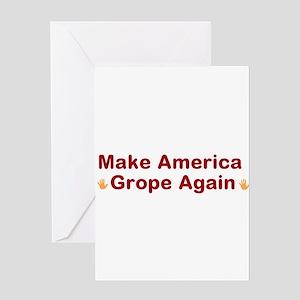 Make America Grope Again 1 Greeting Cards