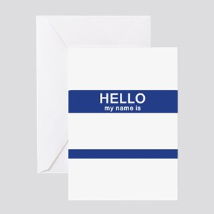 Hello my name is Blank Greeting Card