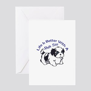 BETTER WITH SHIH TZU Greeting Cards