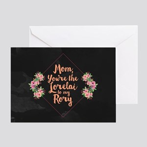 Mom You're Lorelai Greeting Card