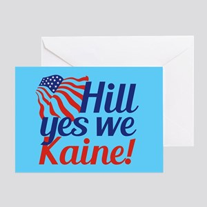 Hill Yes We Kaine Greeting Card