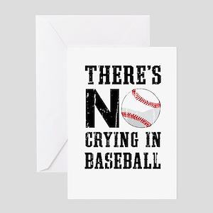 No Crying In Baseball Greeting Cards