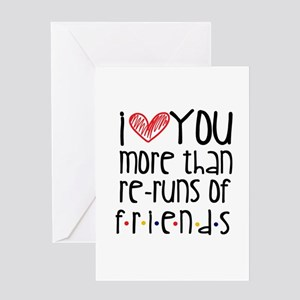 Love You More than Friends Greeting Cards